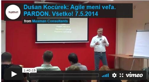 Nahrávka prednášky Agile mení veľa