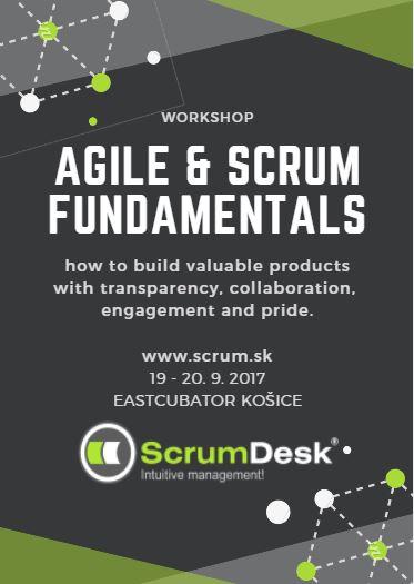 Tréning AGILE & SCRUM FUNDAMENTALS, 19.9.2017, Košice