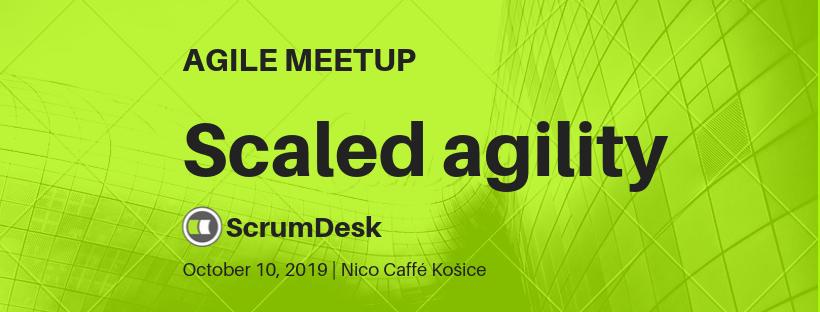 agile meetup scaled agility kosice