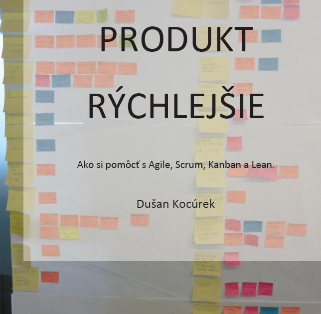 Nová kniha o agile – Produkt rýchlejšie